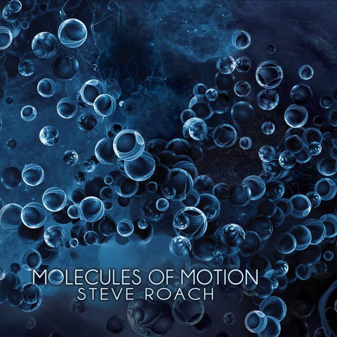 Steve Roach - Molecules of Motion