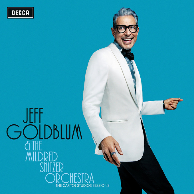Jeff Goldblum & The Mildred Snitzer Orchestra – The Capitol Studio Sessions
